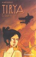 Tirya, tome 5 : Le loup des 7 collines