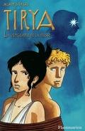 Tirya, tome 6 : La vengeance de la déesse