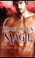 Les Triades, Tome 3 : L'âme de la magie