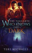 The Vigilante, Tome 2 : Who Knows the Dark
