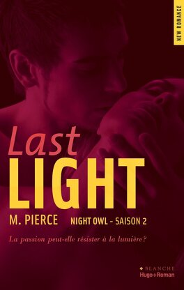 Couverture du livre : Night Owl, Tome 2 : Last Light