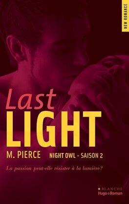 Couverture du livre : Night Owl, Tome 2 : Last Light