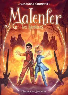 Couverture du livre : Malenfer, Tome 3 : Les Héritiers