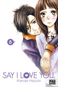 Say I Love You, tome 8