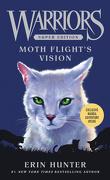 La Guerre des Clans, HS n°8 : Moth Flight's Vision
