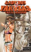 Lady Boy VS Yakuzas : L'Île du Désespoir, Tome 3