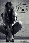 couverture The Dark Duet, Tome 1 : Captive in the Dark