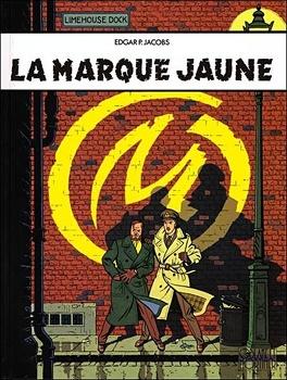 Couverture du livre : Blake et Mortimer, Tome 6 : La Marque jaune