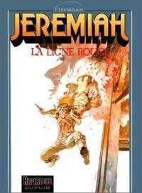 Couverture du livre : Jeremiah, tome 16 : La Ligne rouge