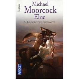 Couverture du livre : Le Cycle d'Elric, Tome 5 : La sorcière dormante
