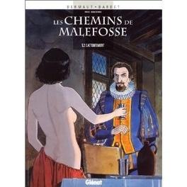 Couverture du livre : Les Chemins de Malefosse, tome 2 : L'Attentement