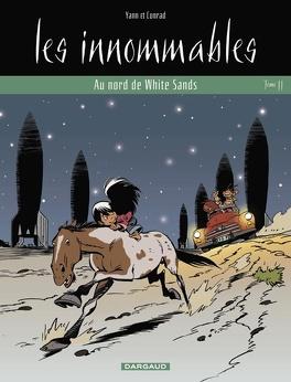 Couverture du livre : Les Innommables, tome 11 : Au nord de White Sands