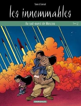 Couverture du livre : Les Innommables, tome 12 : Au sud-ouest de Moscou