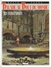 Balade au bout du monde, tome 9 : Les Véritables