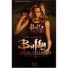 Buffy contre les vampires - Saison 8, Tome 1 : Un long retour au bercail