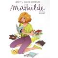Mathilde, Tome 2 : Le Temps des songes