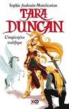 Tara Duncan, Tome 8 : L'Impératrice maléfique