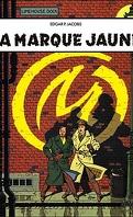Blake et Mortimer, Tome 6 : La Marque jaune
