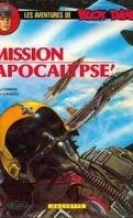 Buck Danny, tome 41 : Mission Apocalypse