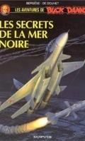 Buck Danny, tome 45 : Les Secrets de la Mer Noire