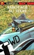 Buck Danny, tome 50 : Sabotage au Texas