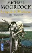 La Légende de Hawkmoon, tome 1 : Le Joyau noir