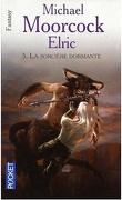 Le Cycle d'Elric, Tome 5 : La sorcière dormante