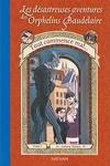 couverture Les Désastreuses Aventures des orphelins Baudelaire, Tome 1 : Tout commence mal...