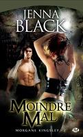 Morgane Kingsley, Tome 2 : Moindre Mal
