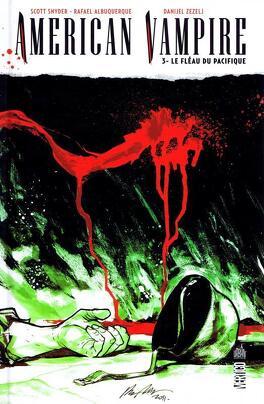 Couverture du livre : American Vampire, Tome 3 : Etrange Frontière