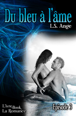 Couverture du livre : Du bleu à l'âme, épisode 3