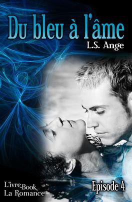 Couverture du livre : Du bleu à l'âme, épisode 4
