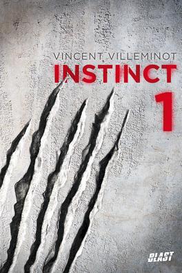 Couverture du livre : Instinct, Tome 1