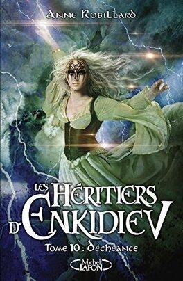 Couverture du livre : Les Héritiers d'Enkidiev, Tome 10 : Déchéance