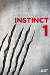 Instinct, Tome 1