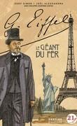 G. Eiffel. Le géant du fer