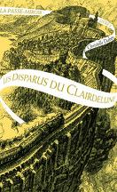 La Passe-miroir, Livre 2 : Les Disparus du Clairdelune