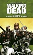 Walking Dead Album Double Tome 19 & 20 : Ézéchiel/Sur le Sentier de la Guerre
