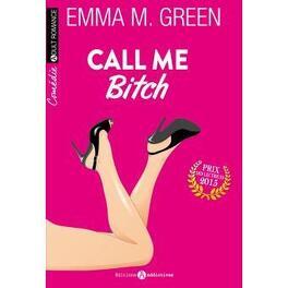Couverture du livre : Call me Bitch, tome 1