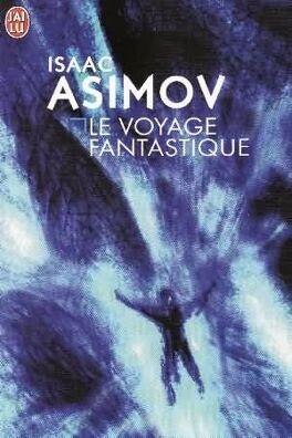 Couverture du livre : Le voyage fantastique