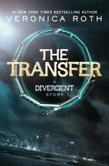 The Transfer (Divergent 0.1)