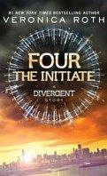 Divergente, Tome 0.2 : The Initiate
