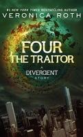 Divergente, Tome 0.4 : The Traitor