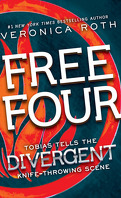 Divergente, Tome 1.5 : Free Four : Tobias Tells the Divergent Knife - Throwing Scene
