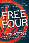 couverture Divergente, Tome 1.5 : Free Four : Tobias Tells the Divergent Knife - Throwing Scene