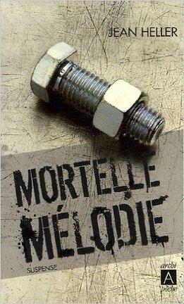 Couverture du livre : Mortelle mélodie