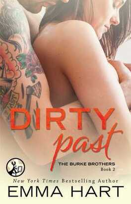 Couverture du livre : The Burke Brothers, Tome 2 : Dirty Past