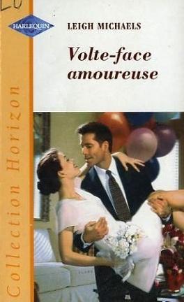 Couverture du livre : Volte-face amoureuse