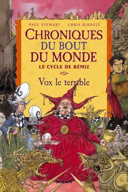 Couverture du livre : Chroniques du bout du monde - Le cycle de Rémiz, tome 2 : Vox le Terrible