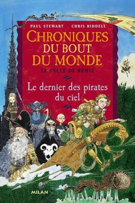 Couverture du livre : Chroniques du bout du monde - Le cycle de Rémiz, tome 1 : Le dernier des pirates du ciel